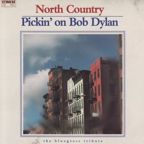 Pickin' On Bob Dylan: North Country - The Bluegrass Tribute