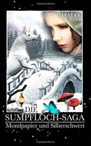 Mondpapier und Silberschwert (Die Sumpfloch-Saga, Band 4)