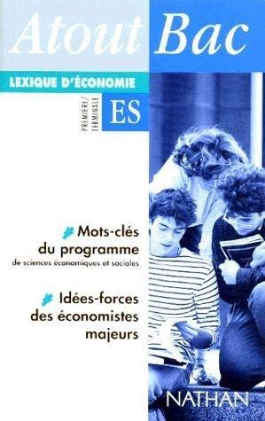 Lexique d'économie : Première, ter...