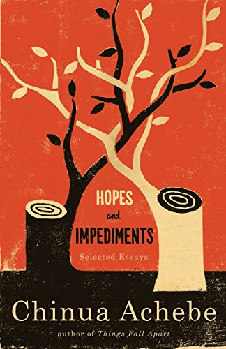 Hopes and Impediments: Selected Essays (English Edition)