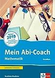 Mein Abi-Coach Mathematik 2019. Ausgabe Nordrhein-Westfalen - Grundkurs: Arbeitsbuch Klassen 11/12 oder 12/13