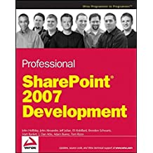 Professional SharePoint 2007 Development by John Holliday (2007-06-12)