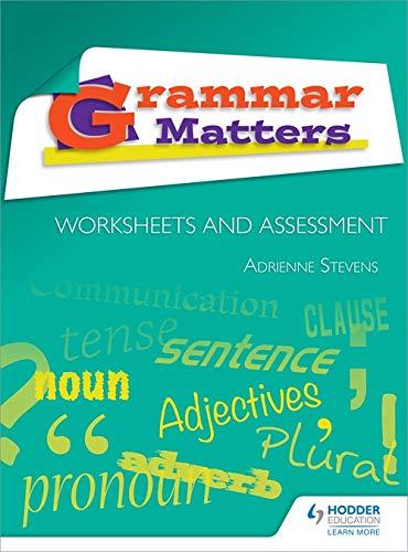 Grammar Matters: Worksheets and Assessment (Worksheets & Assessment)