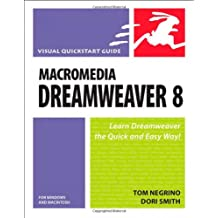 Macromedia Dreamweaver 8 for Windows and Macintosh: Visual QuickStart Guide (Visual QuickStart Guides)