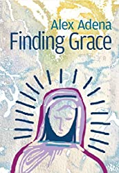 Finding Grace (Annie Grace Adventures Book 2) (English Edition)