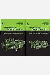 Taschenbuch des Deutschunterrichts. Band 1 und 2: Sprach- und Mediendidaktik, Literatur- und Mediendidaktik Taschenbuch