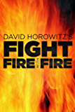 Fight Fire with Fire (English Edition)