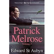 Patrick Melrose Volume 2: Mother's Milk and At Last (Patrick Melrose Novels Vol 2)