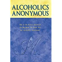 Alcoholics Anonymous, 4th Edition (English Edition)