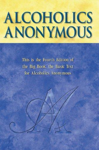 Alcoholics Anonymous, 4th Edition (English Edition)