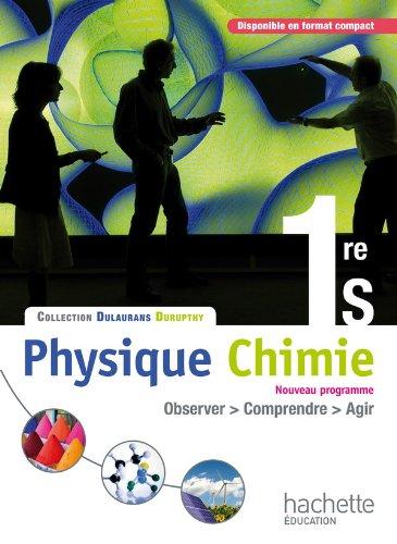Physique-Chimie 1re S - Livre élève Grand format - Edition 2011 (Physique-Chimie Lycée) por M. Barde