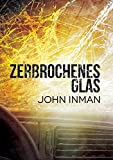 Zerbrochenes Glas (German Edition)