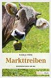 Markttreiben (Oberbayern Krimi)