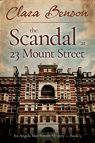 9 Mount (The Scandal at 23 Mount Street (An Angela Marchmont Mystery Book 9) (English Edition))
