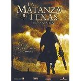 La Matanza De Texas: El Orígen