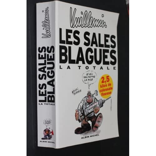 Les sales blagues, la totale