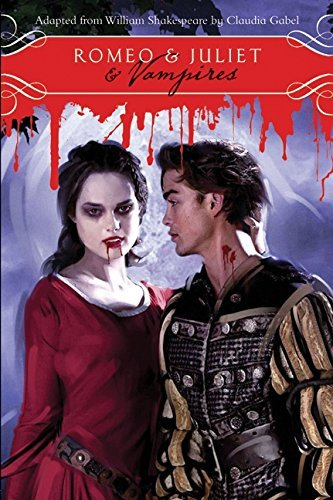 Romeo & Juliet & Vampires by William Shakespeare (2010-08-31) 08 Gabeln