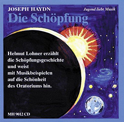 ut Lohner erzählt die Schöpfungsgeschichte. Solisten, Chor und Orchester. CD. (Jugend liebt Musik) ()
