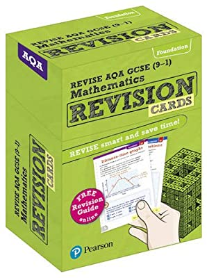 Revise AQA GCSE (9-1) Mathematics Foundation Revision Cards: includes FREE online Revision Guide (REVISE AQA GCSE Maths 2015) from Pearson Education