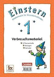 Einstern: Mathematik für Grundschulkinder, Teil 1. Verbrauchsmaterial - Themenheft 1. Die Zahlen bis 10, Formen und Lagebeziehungen