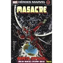 Masacre 10 - Rareza Espacial (Masacre V2)