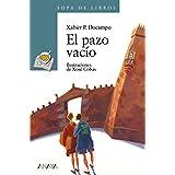 El pazo vacío (Literatura Infantil (6-11 Años) - Sopa De Libros)