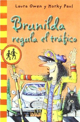Col. Bolsillo Brunilda regula el trfico (Bruja Brunilda (rústica))