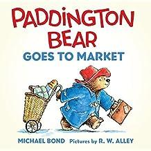 Paddington Bear Goes to Market Board Book by Michael Bond (2014-07-22)