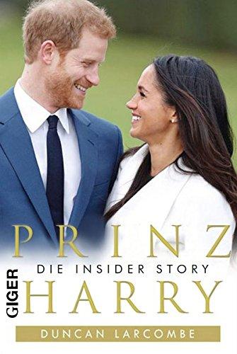 Prinz Harry: Die Insider Story (Charles Diana Prinz)