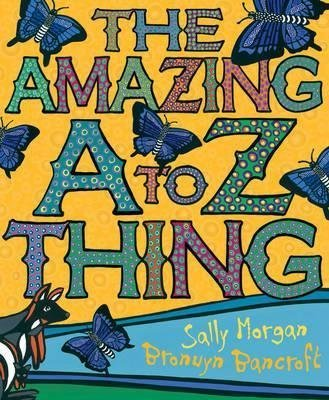 [(The Amazing A-Z Thing)] [By (author) Bronwyn Bancroft] published on (February, 2015)