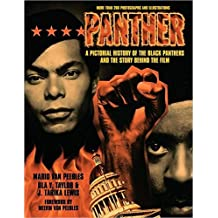 Panther: The Pictorial History of the Black Panthers and the Story Behind the Film (A Newmarket Pictorial Moviebook)