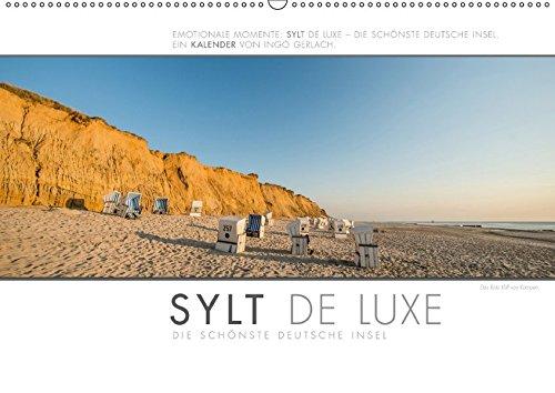Emotionale Momente: Sylt de Luxe - die schönste deutsche Insel. (Wandkalender 2017 DIN A2 quer): Ingo Gerlach hat die luxuriösen und exklusiven Seiten ... (Monatskalender, 14 Seiten ) (CALVENDO Orte)