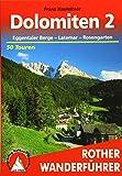 Dolomiten 2. Eggentaler Berge - Latemar - Rosengarten. 50 Touren. Mit GPS-Tracks (Rother Wanderführer) - Franz Hauleitner