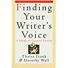 Finding Your Writer's Voice: A Guide to Creative Fiction (English Edition)