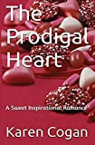 Book cover image for The Prodigal Heart