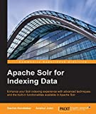Apache Solr for Indexing Data