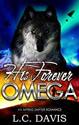 His Forever Omega: An MPREG Shifter Romance (The Mountain Shifters Book 13)