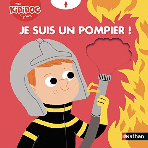 Je suis un pompier ! Livre animé Kididoc - Dès 2 ans (18)