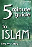 The 5 Minute Guide to Islam (Diversiton's Pocket Guides to World Faiths)