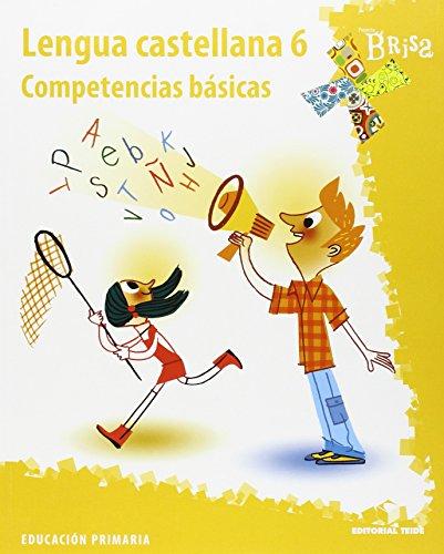 Competéncias básicas. Lengua castellana 6 - P. BRISA - 9788430770236
