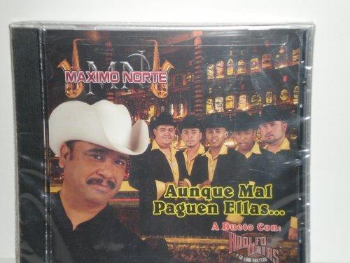Aunque Mal Paguen Ellas by Maximo Norte