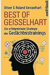 Best of Geisselhart: Die erfolgreichste Strategie des Gedächtnistrainings Gebundene Ausgabe