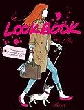 Le Lookbook des filles (Dico des filles)...
