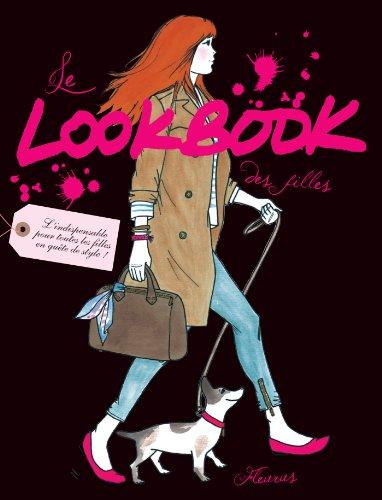 Le Lookbook des filles (Dico des filles) (Chemise Style)