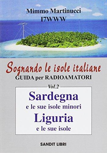 Sognando le isole italiane. Guida per radioamatori: 2