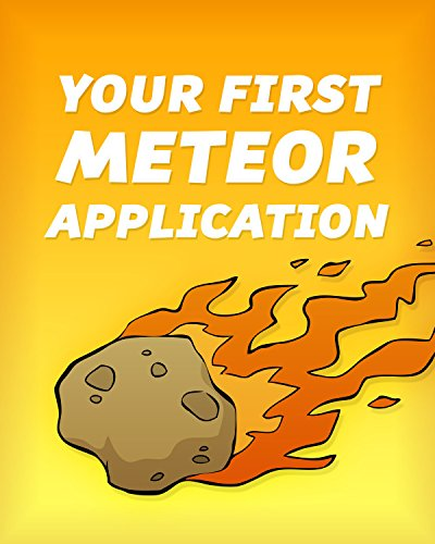your-first-meteor-application-a-complete-beginners-guide-to-the-meteor-javascript-framework-meteor-t
