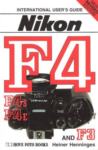 Nikon F4 and F3: International Users\' Guide