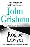 'Rogue Lawyer' von John Grisham