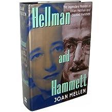 Hellman and Hammett: The Legendary Passion of Lillian Hellman and Dashiell Hammett
