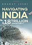 Navigating India: 18 Trillion Opportunity